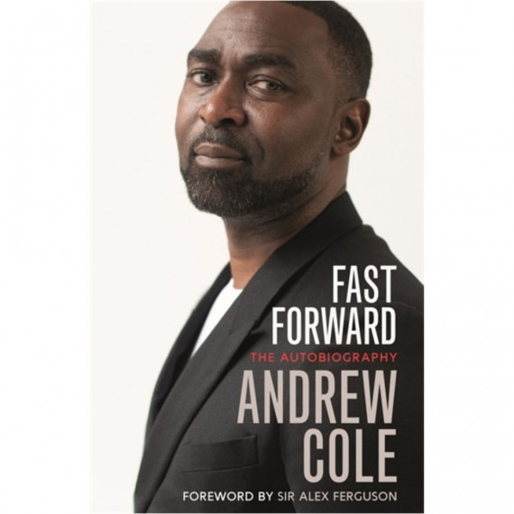 Fast Forward: The Autobiography; The Hard Road to Football Success