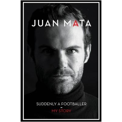 Suddenly A Footballer : My Story