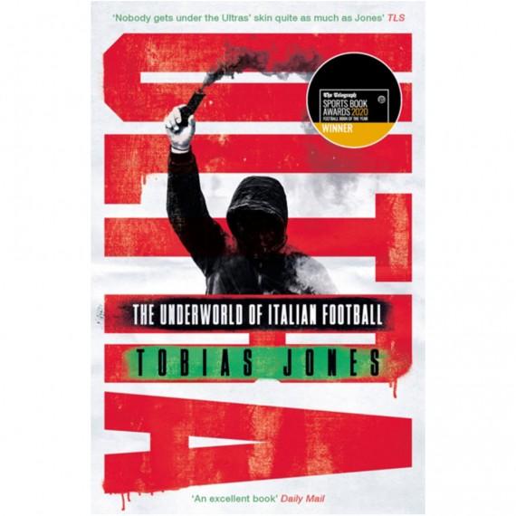 Ultra: The Underworld of Italian Football