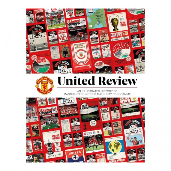 United Review: The Illustrated History of Manchester United's Matchday Programme