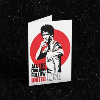 """Bruce Lee """"All The Cool Kids Follow United"""" Greetings Card"""