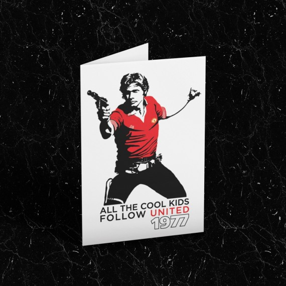 """Han Solo """"All The Cool Kids Follow United"""" Greetings Card T-Shirt"""