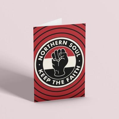 """Northern Soul """"Keep The Faith"""" (Fist) Greetings Card"""