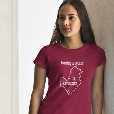 Everything is Brilliant in Manchester T-Shirt