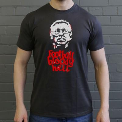 Football Bloody Hell T-Shirt