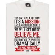 "Sir Alex Ferguson ""Mission"" Quote T-Shirt"