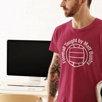 Football Taught By Matt Busby T-Shirt