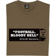 "Sir Alex Ferguson ""Football, Bloody Hell"" T-Shirt"