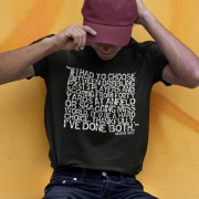 "Best ""Choice"" Quote T-Shirt"