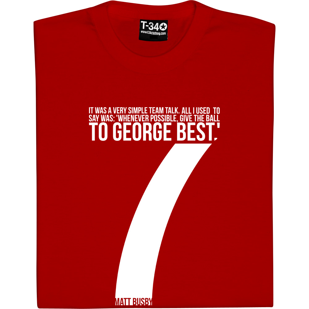 in stock 0f3b2 d7027 Give The Ball To George Best T-Shirt | TShirtsUnited