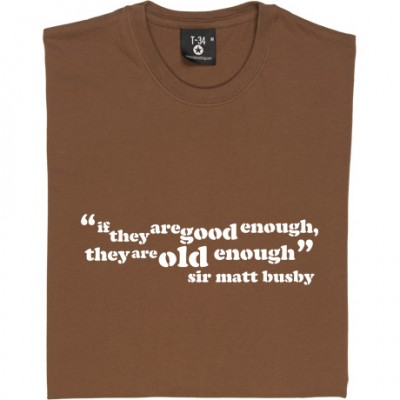"""Sir Matt Busby """"Good Enough"""" Quote"""