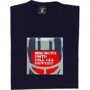 Mnchstr Untd Kill All Dippers T-Shirt