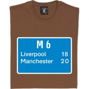 Liverpool 18, Manchester 20 Road Sign T-Shirt