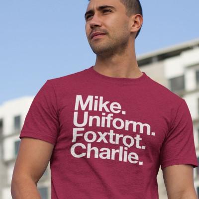 Mike Uniform Foxtrot Charlie T-Shirt