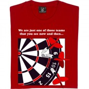 We Are Just One Of Those Teams (Dartboard) T-Shirt