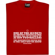 "Roger Byrne ""The United Way"" Quote T-Shirt"