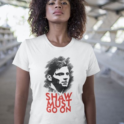 Shaw Must Go On