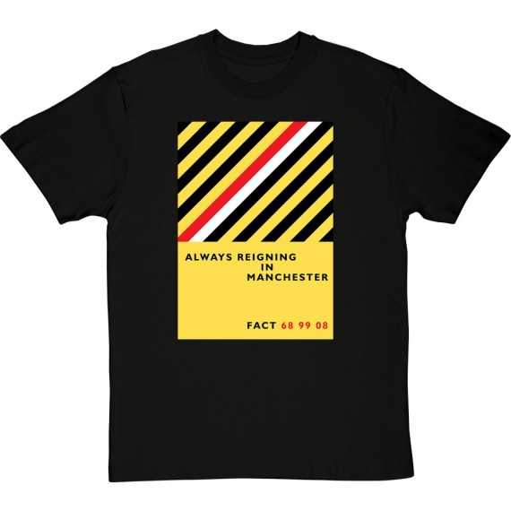 Always Reigning In Manchester T-Shirt