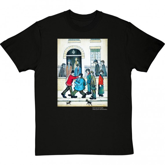 """L.S. Lowry """"Don't Go Out Tonight"""" T-Shirt"""
