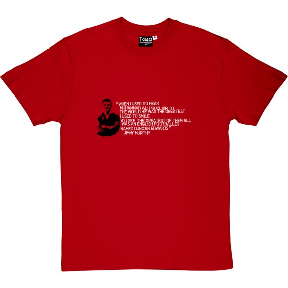 "Duncan Edwards ""The Greatest"" T-Shirt"