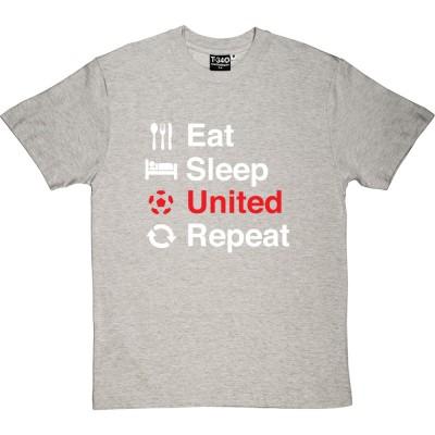 Eat, Sleep, United, Repeat
