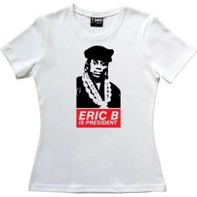 Eric B Is President