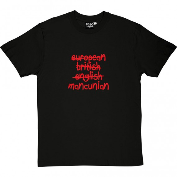 European, British, English, Mancunian T-Shirt