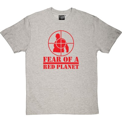 Fear Of A Red Planet