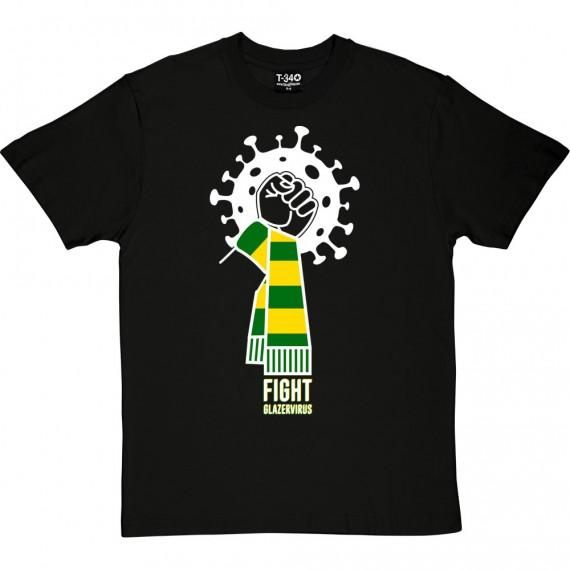 Fight Glazervirus T-Shirt