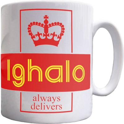 Ighalo Always Delivers Ceramic Mug
