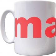 Manc Ceramic Mug
