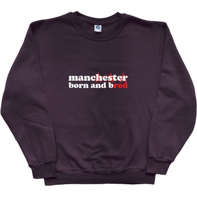 Manchester Born And Bred