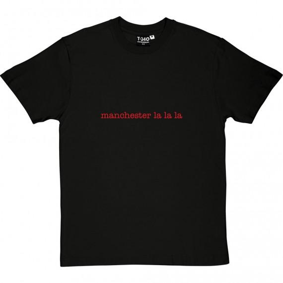 Manchester La La La T-Shirt