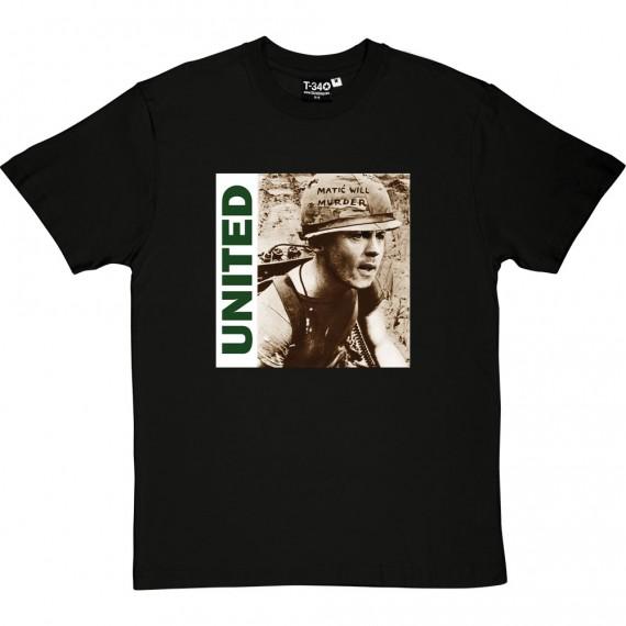 Matic Will Murder T-Shirt