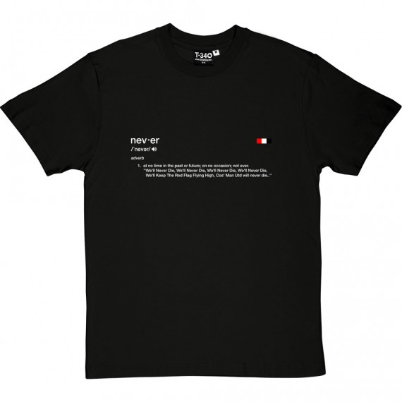 Never Die Definition T-Shirt