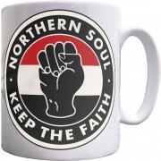 "Northern Soul ""Keep The Faith"" (Fist) Ceramic Mug"