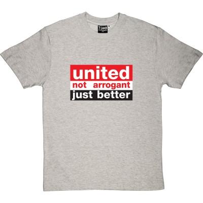 United: Not Arrogant, Just Better