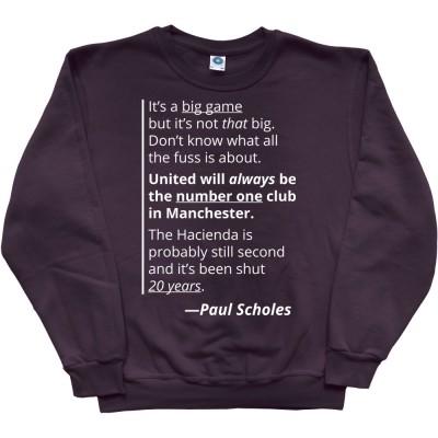 """Paul Scholes """"Big Game"""" Quote"""