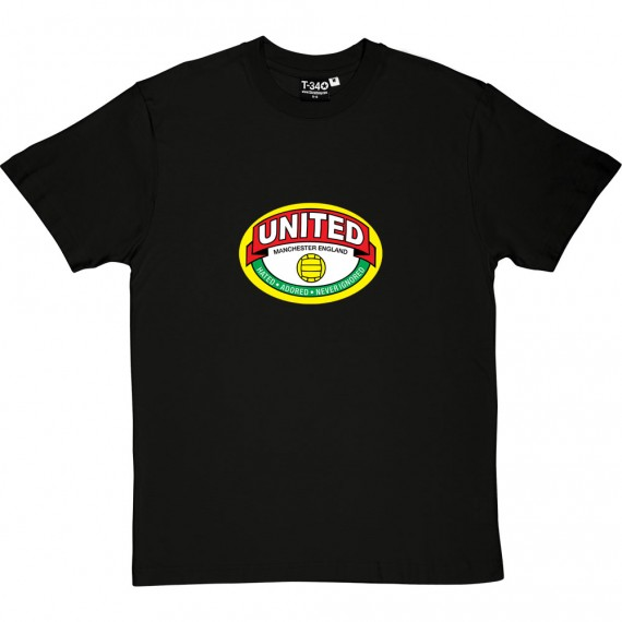 "United ""Hated, Adored, Never Ignored"" T-Shirt"