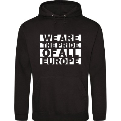 We Are The Pride Of All Europe