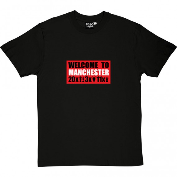 Welcome To Manchester Trophies T-Shirt
