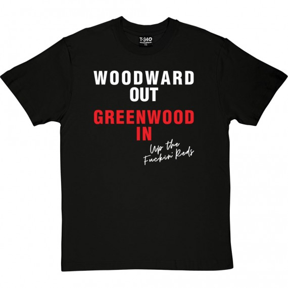 Woodward Out; Greenwood In T-Shirt