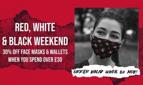 Red, White & Black Friday! 30% OFF Face Masks & Wallets!
