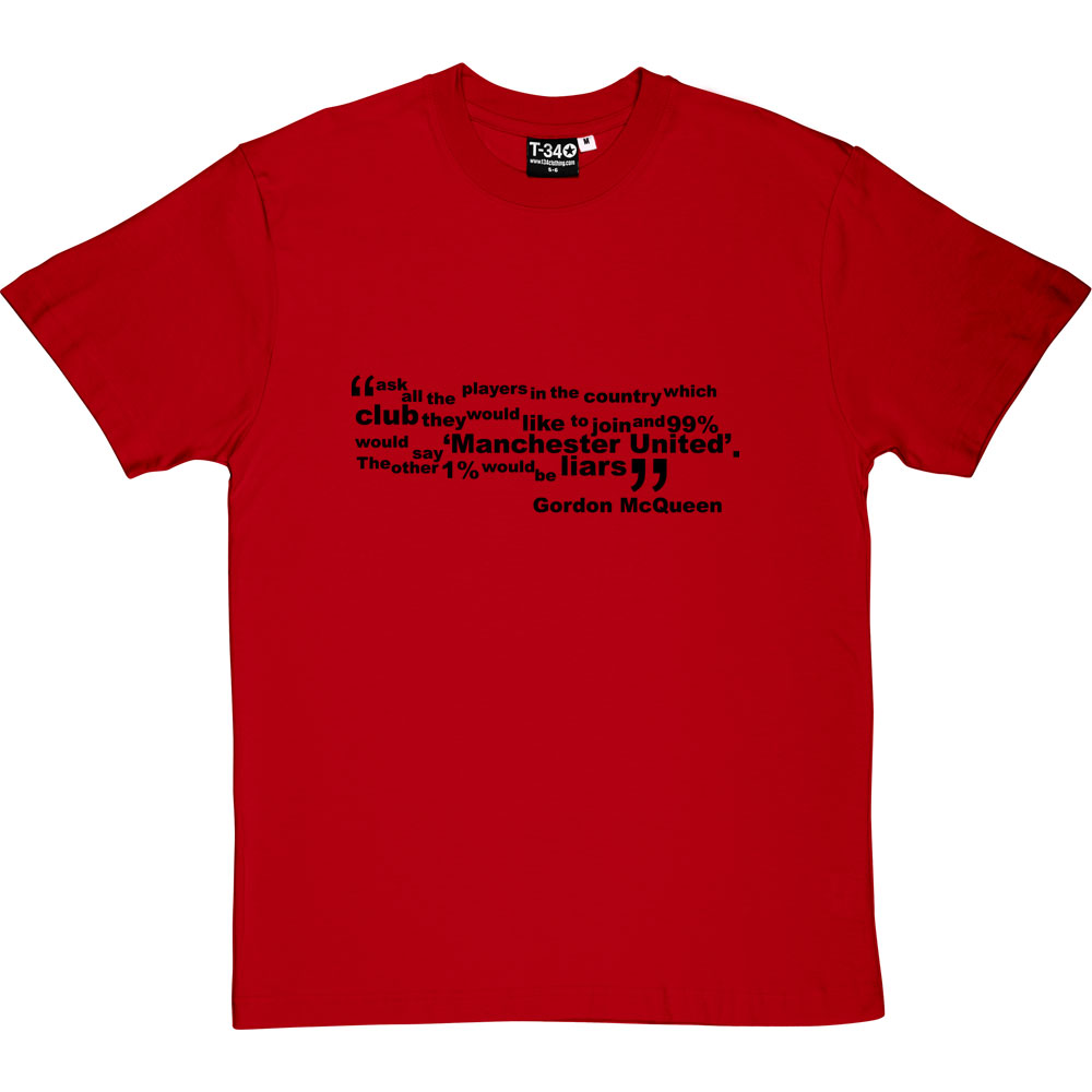 Gordon Mcqueen 99 Percent Quote T Shirt Tshirtsunited